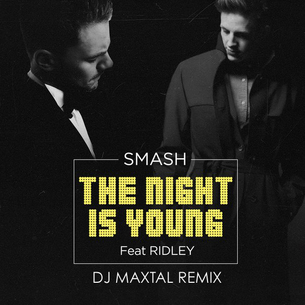 Smash ridley the night is young скачать