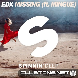 EDX feat. Mingue - Missing (Extended Mix)