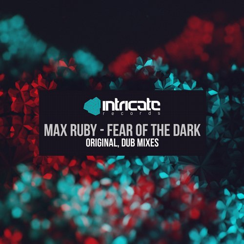 Max Ruby - Fear of the Dark (Original Mix)