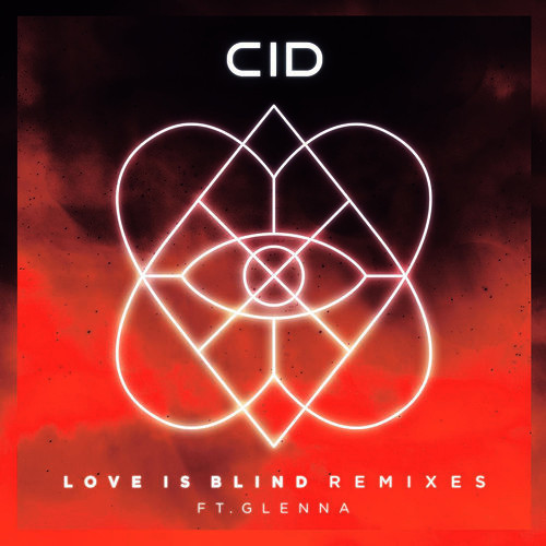 CID feat. Glenna - Love Is Blind (Attom & Oracles Remix)
