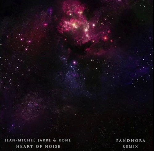 Jean-Michel Jarre & Rone - Heart Of Noise (Pandhora Remix)