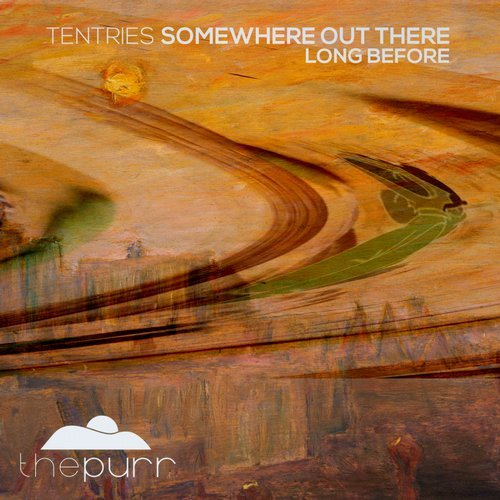 Tentries - Somewhere Out There (Original Mix)