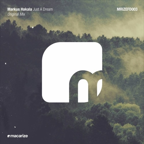 Markus Hakala - Just A Dream (Original Mix)