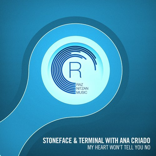 Stoneface & Terminal Ft. Ana Criado - My Heart Won't Tell You No (Original Mix)