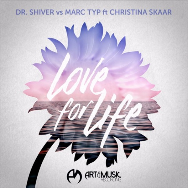 Dr. Shiver vs Marc Typ ft Christina Skaar - Love For Life (Solberjum Remix)