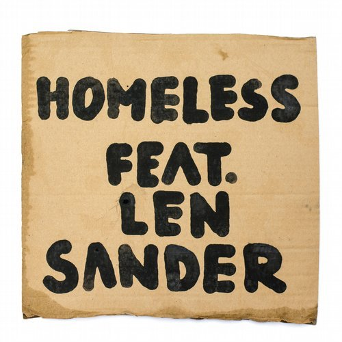 Homeless Feat. Len Sander - Homeless (Original Mix)