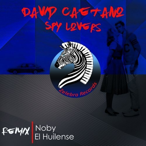 David Caetano - Spy Lovers (El Huilense Remix)