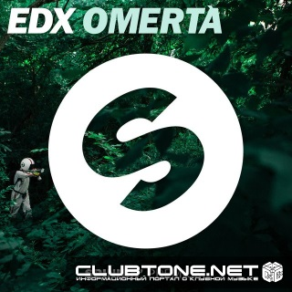 EDX - Omertà (Original Mix)