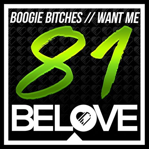Boogie Bitches - Want Me (Original Mix)
