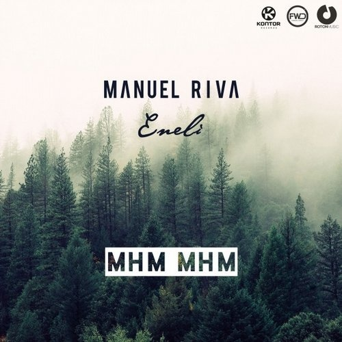 Manuel Riva, Eneli - Mhm Mhm (Extended Version)
