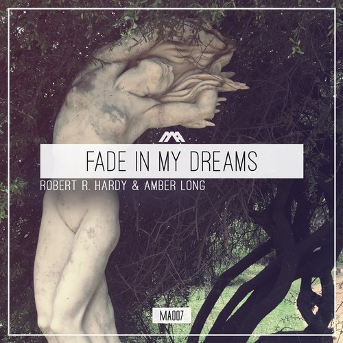 Robert R. Hardy & Amber Long - Fade In My Dreams (Original Mix)