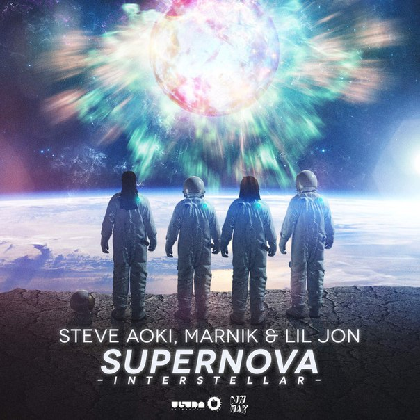 Steve Aoki & Marnik, Lil Jon - Supernova (Interstellar) [Original Mix]