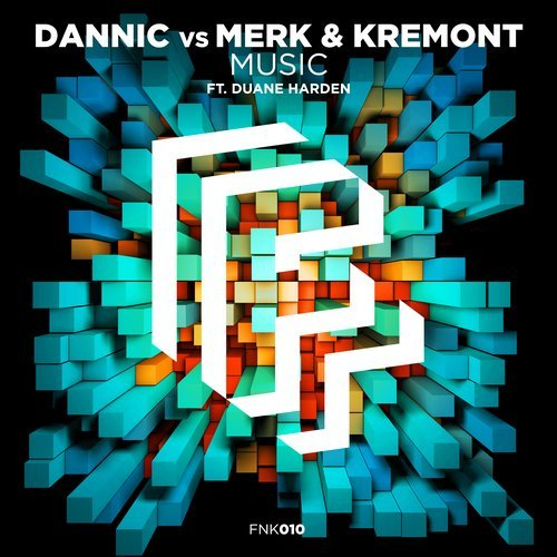 Dannic Vs. Merk & Kremont Ft. Duane Harden – Music (Extended Mix)