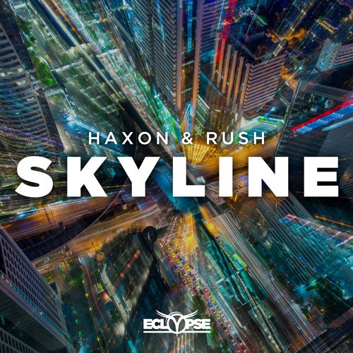 Haxon & Rush - Skyline (Original Mix)