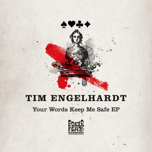 Tim Engelhardt - Your Words Keep Me Safe (Original Mix)