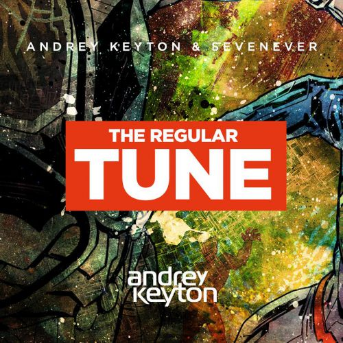 Andrey Keyton feat. SevenEver - The Regular Tune (Original Mix)