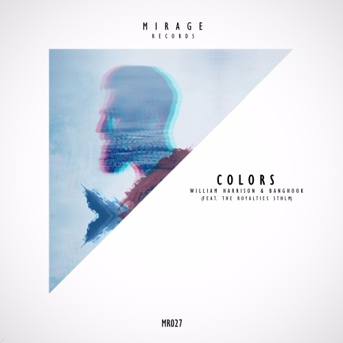 William Harrison & Banghook, The Royalties STHLM - Colors (Original Mix)