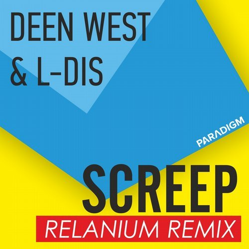 Deen West & L-DIS - Screep (Relanium Remix)