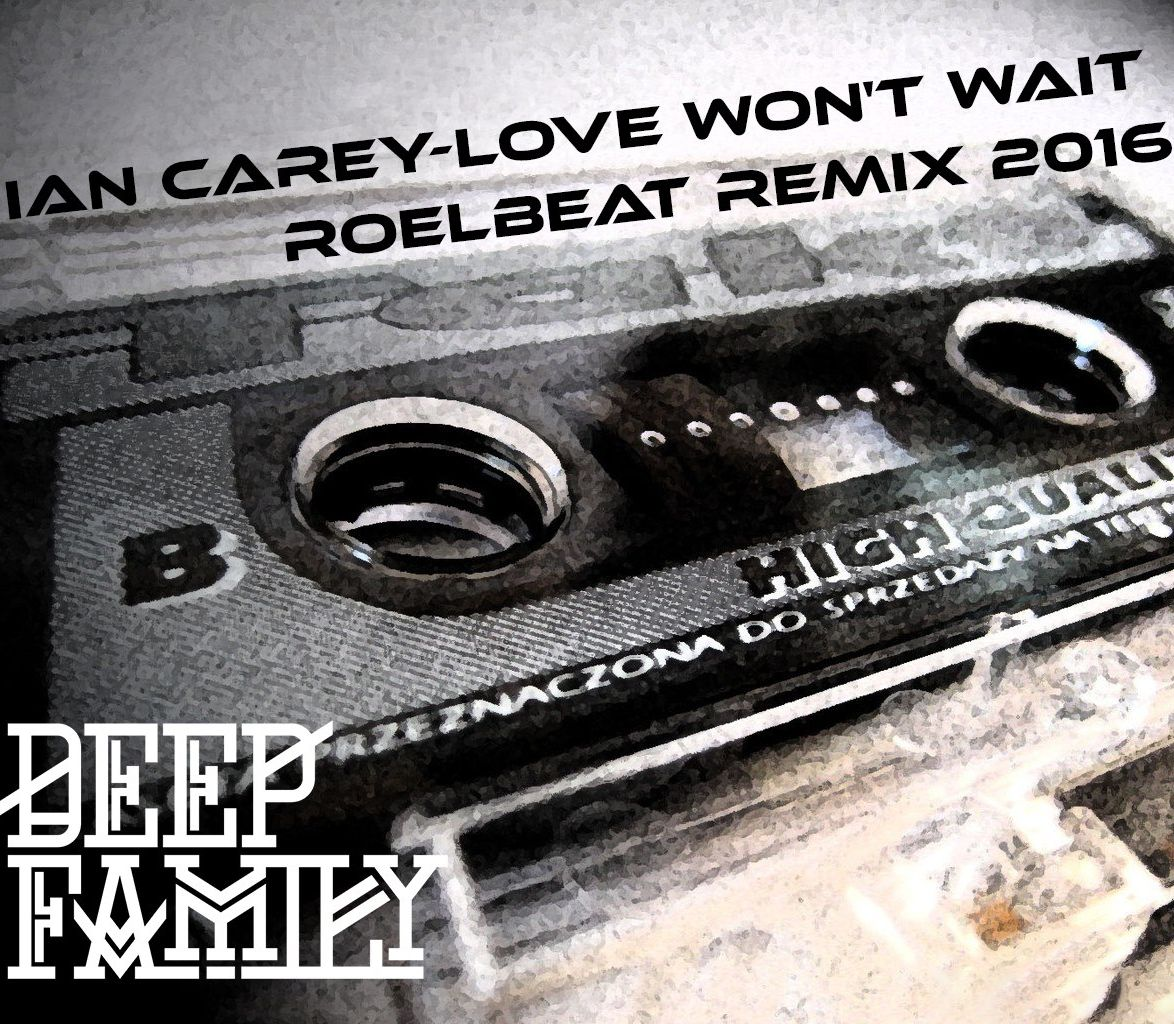 Ian Carey - Love Won't Wait (RoelBeat Remix)