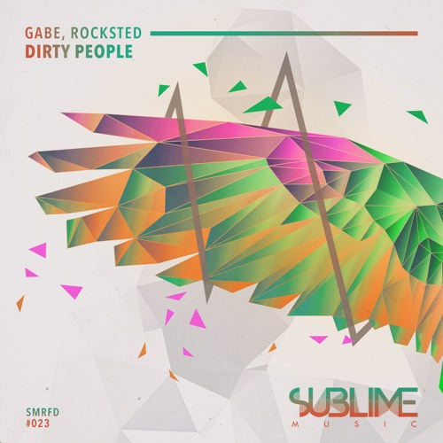 Gabe & Rocksted - Dirty People