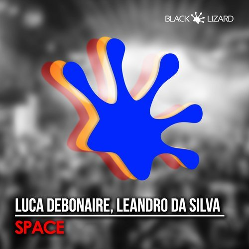 Luca Debonaire Ft. Leandro Da Silva - Space (Original Mix)