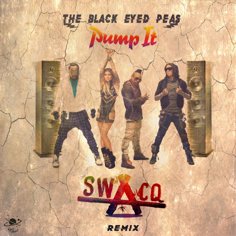 Black Eyed Peas – Pump It (SWACQ Remix)