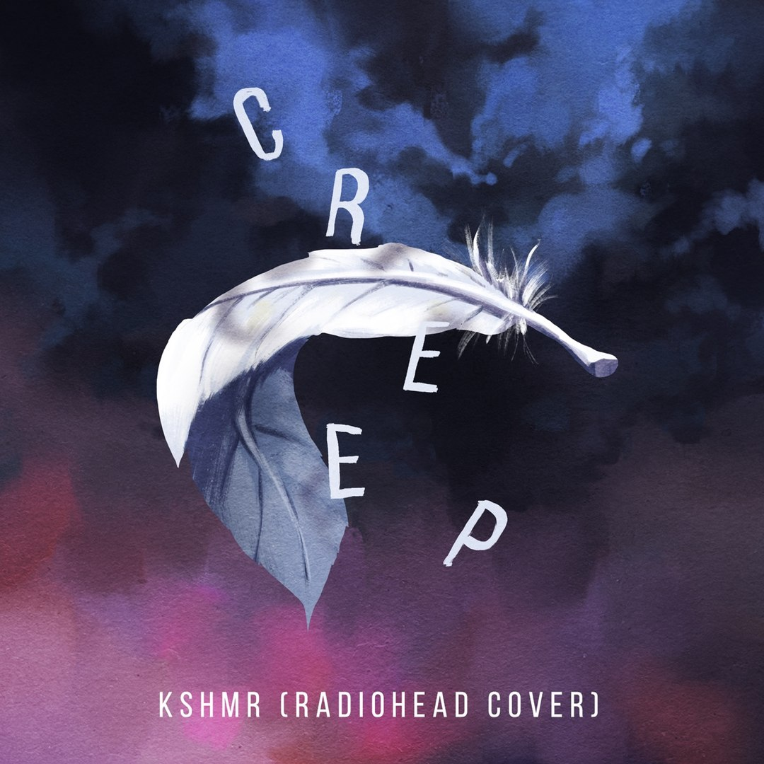 KSHMR feat. Lisa – Creep (Radiohead Cover)