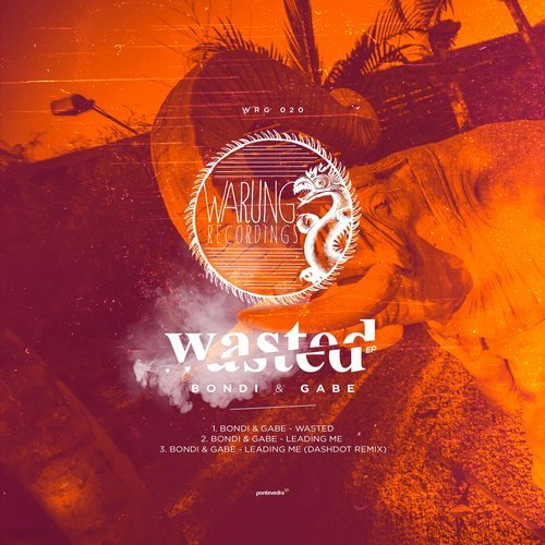 Gabe, BONDI - Wasted (Original Mix)