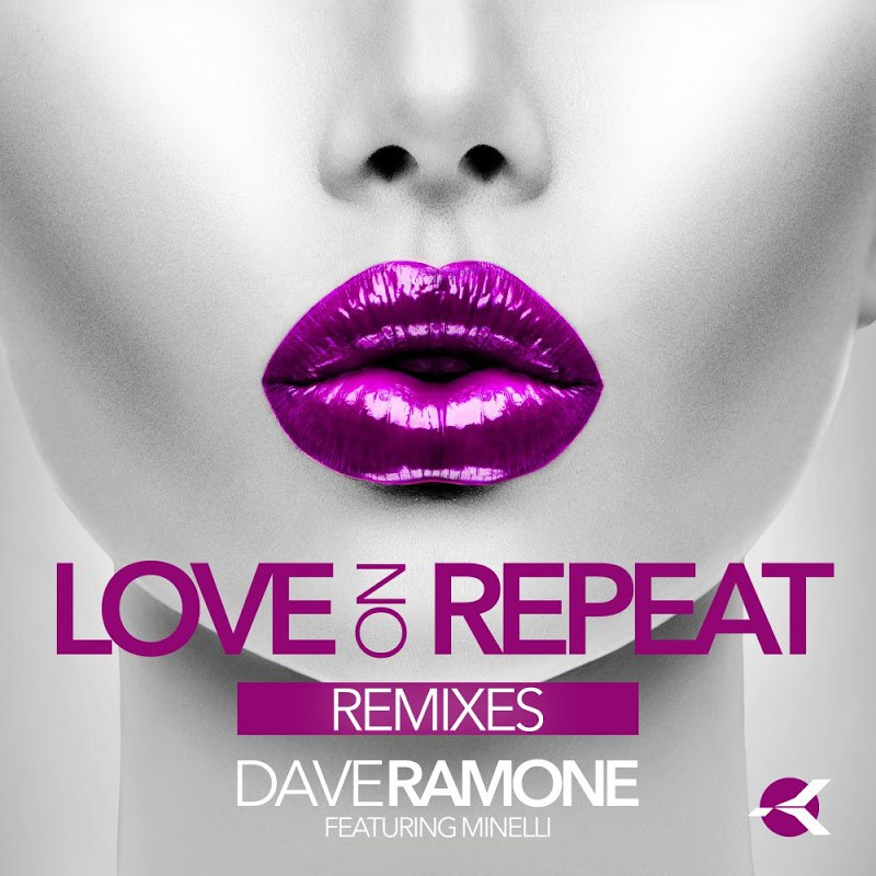 Dave Ramone feat. Minelli – Love on Repeat (Filatov & Karas Extended Mix)
