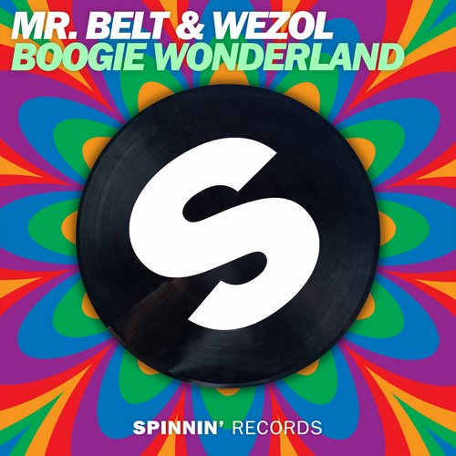 Mr. Belt & Wezol - Boogie Wonderland (Extended Mix)