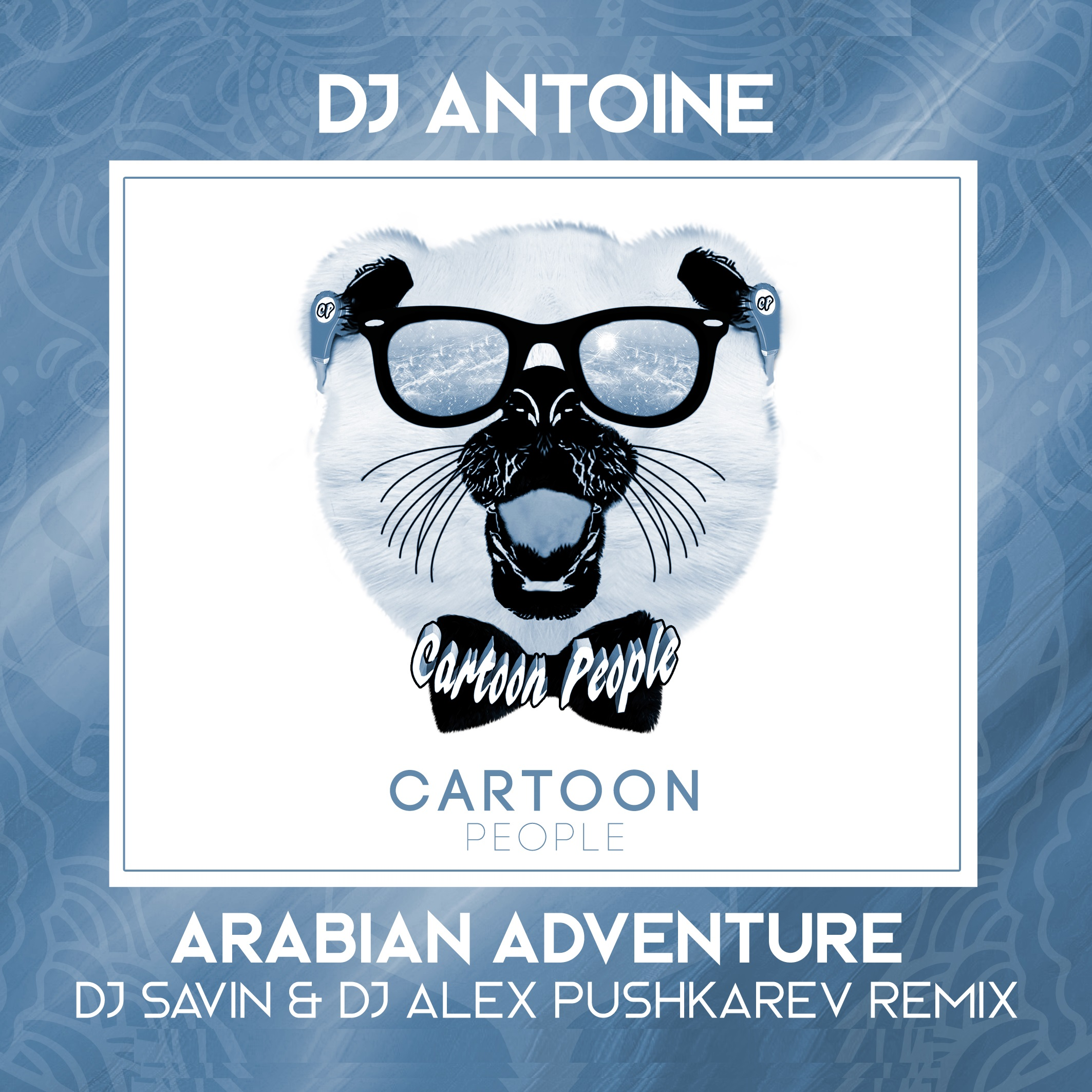 Dj Antoine - Arabian Adventure (DJ Savin & DJ Alex Pushkarev Remix)