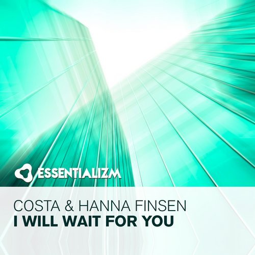 Costa & Hanna Finsen - I Will Wait For You (Original Mix)