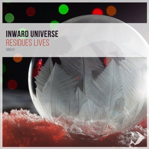 Inward Universe - Residues Lives (Original Mix)