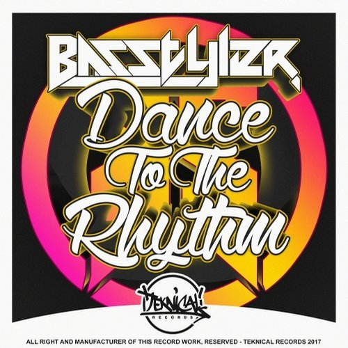 Basstyler - Dance To The Rhythm (Original Mix)