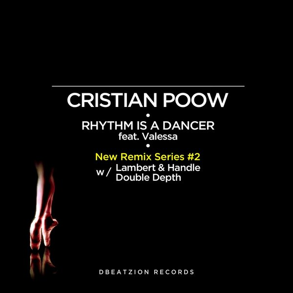 Cristian Poow, Valessa - Rhythm Is A Dancer (Double Depth Remix)