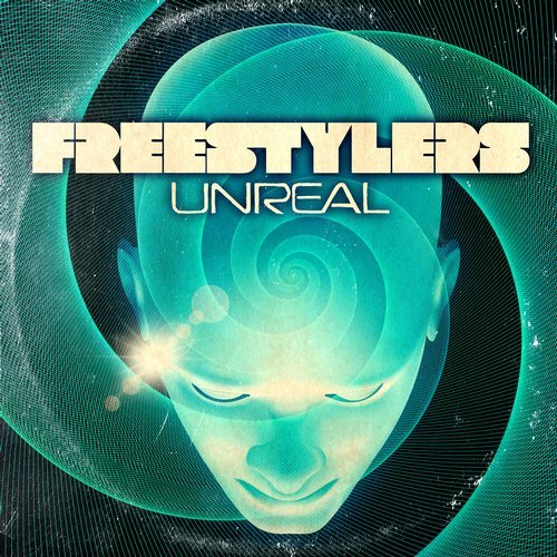 Freestylers - Unreal (Original Mix)