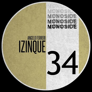 Angelo Ferreri - Izinque (Original Mix)