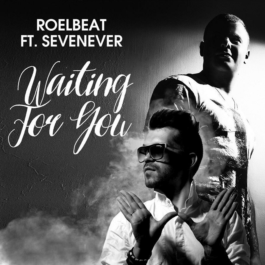 RoelBeat feat. SevenEver - Waiting For You (Original Mix)