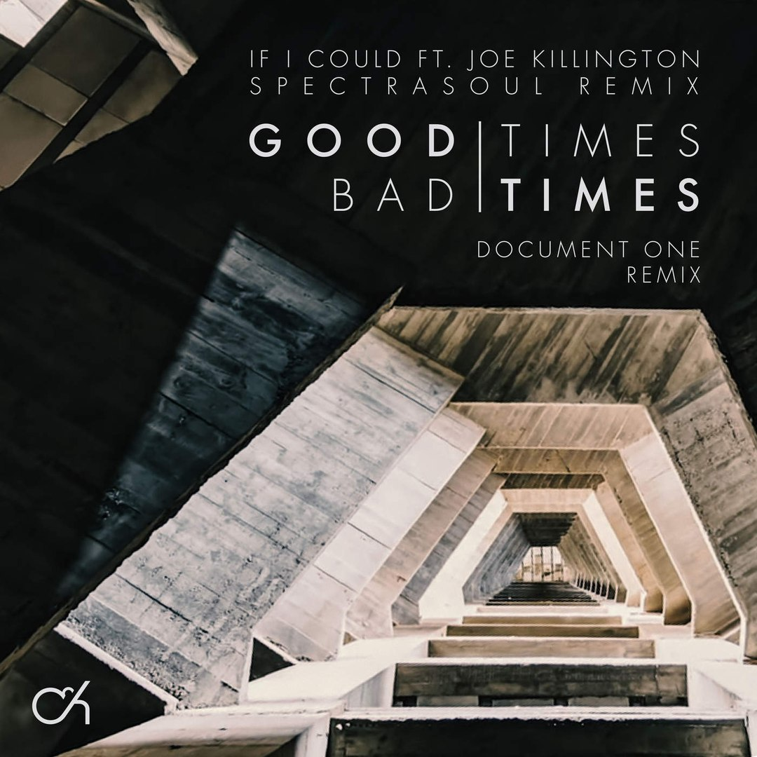 Camo & Krooked - Good Times Bad Times (Document One Remix)