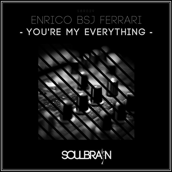 Enrico BSJ Ferrari - You're My Everything