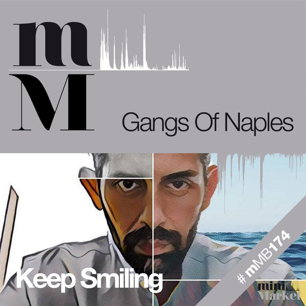 Gangs Of Naples - Keep Smiling