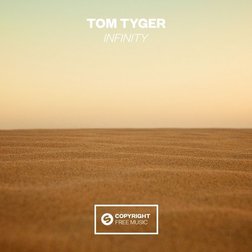 Tom Tyger - Infinity (Extended Mix)
