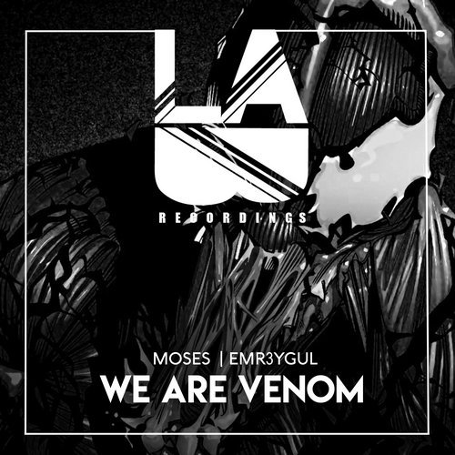 Moses, EMR3YGUL - We Are Venom (Original Mix)