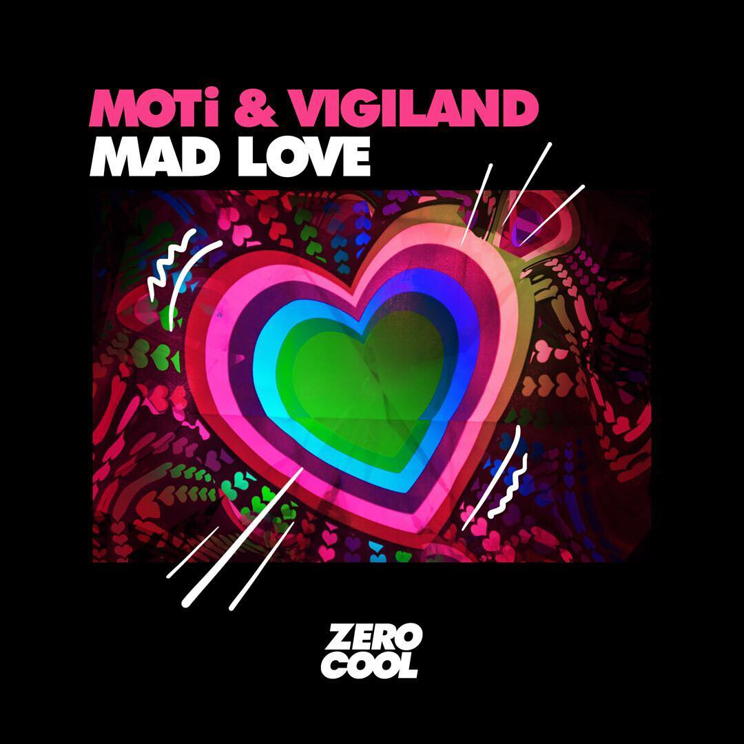 MOTi & Vigiland - Mad Love (Extended Mix)