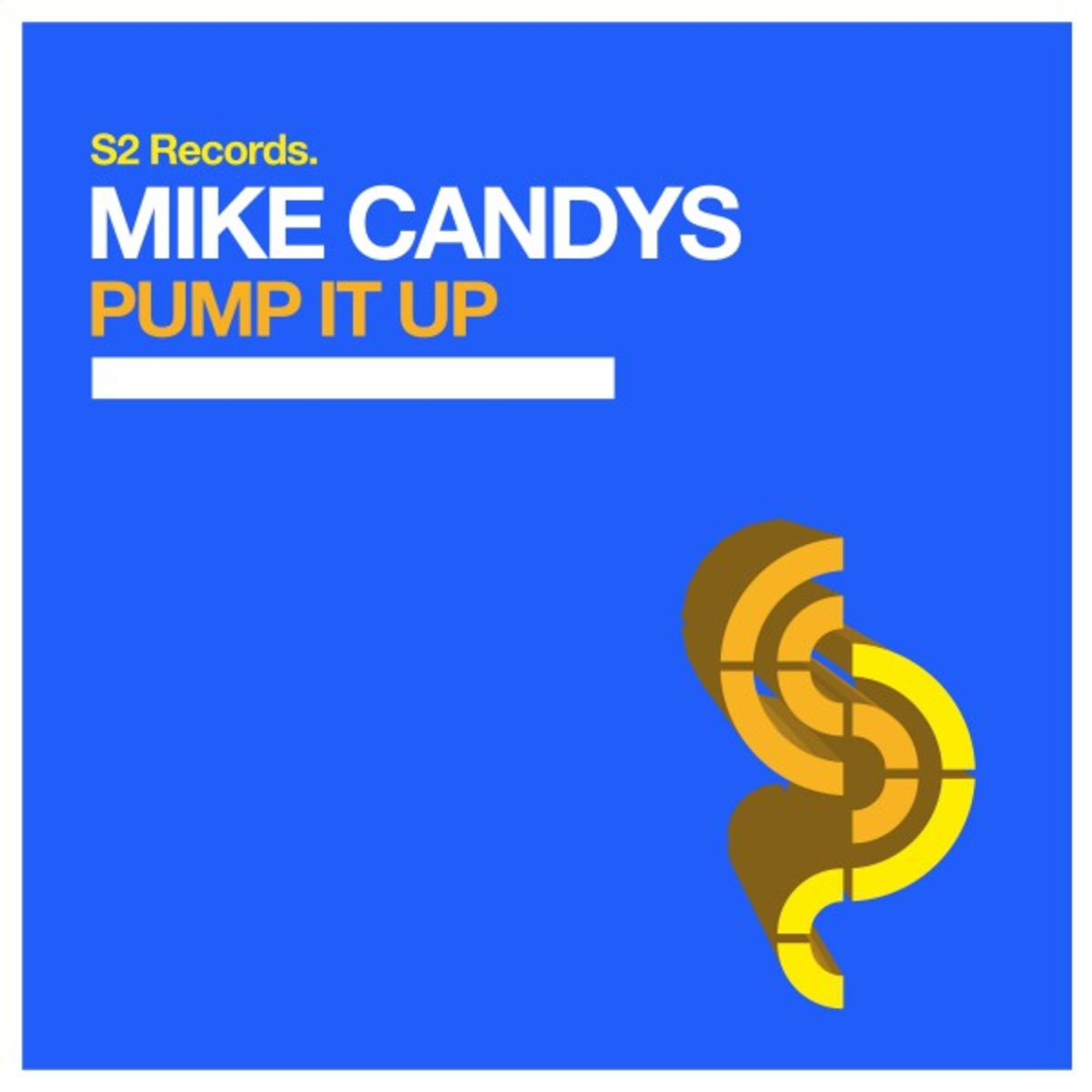 Mike Candys - Pump It Up (Original Club Mix)