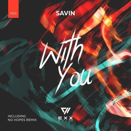 Savin - With You (No Hopes Remix)