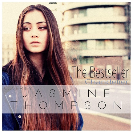 The Bestseller - Chandelier (Cover by Jasmine Thompson)
