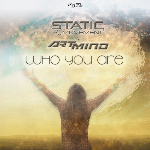Static Movement & Artmind - Who You Are (Original Mix)