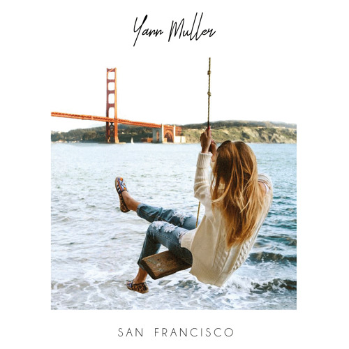 Yann Muller - San Francisco (Extended Mix)