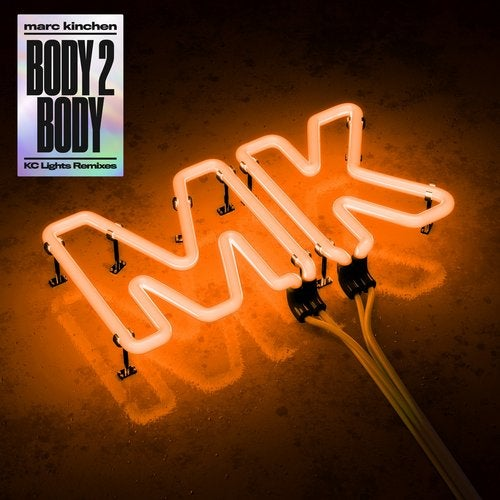 MK - Body 2 Body (KC Lights Extended Remix)